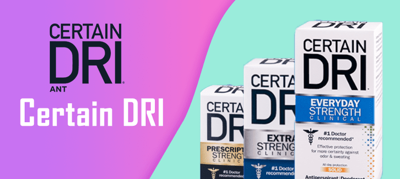 certain dri deodorant review
