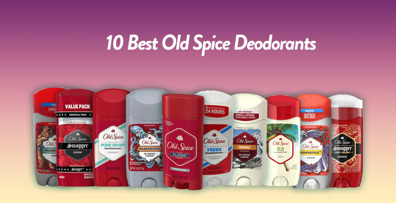 10 Best Old Spice Deodorant Of 2020 – Best Old Spice Scent – Reviews
