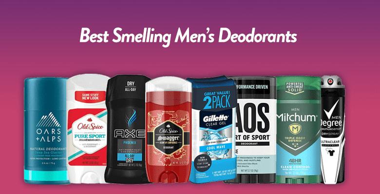 08 Best Smelling Men's Deodorant Of 2021