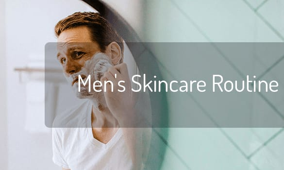 Skincare routine for men