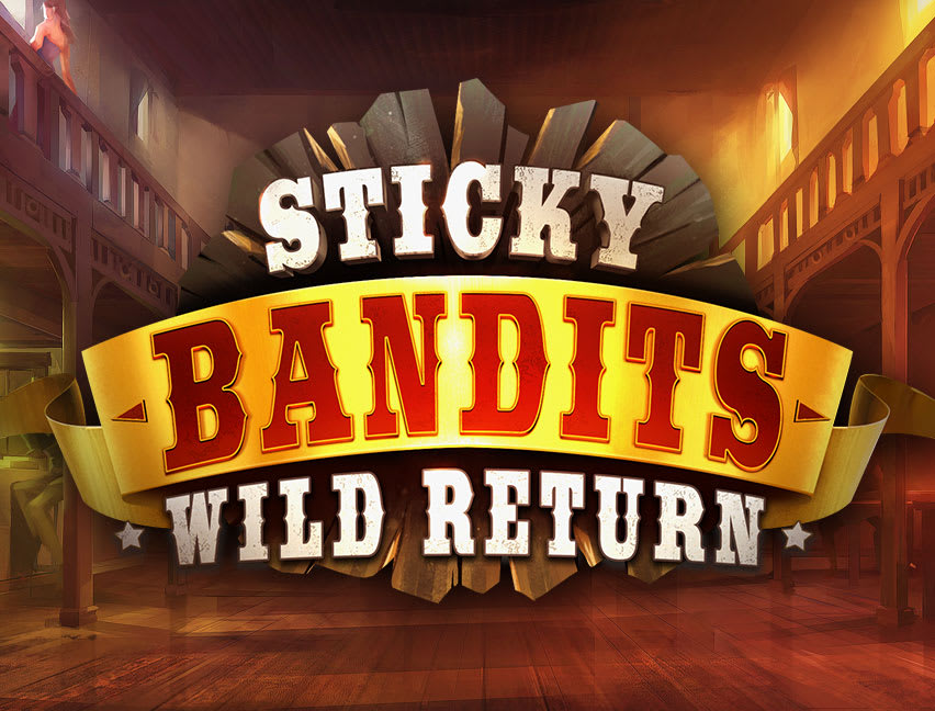Play Sticky Bandits Wild Return in our Bitcoin Casino