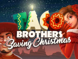 Play Taco Brothers Saving Christmas in our Bitcoin Casino