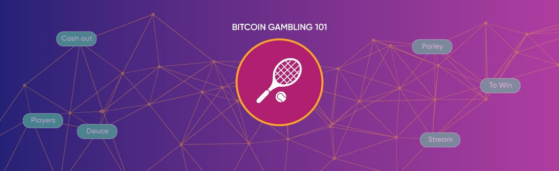 How to bet on tennis with Bitcoin