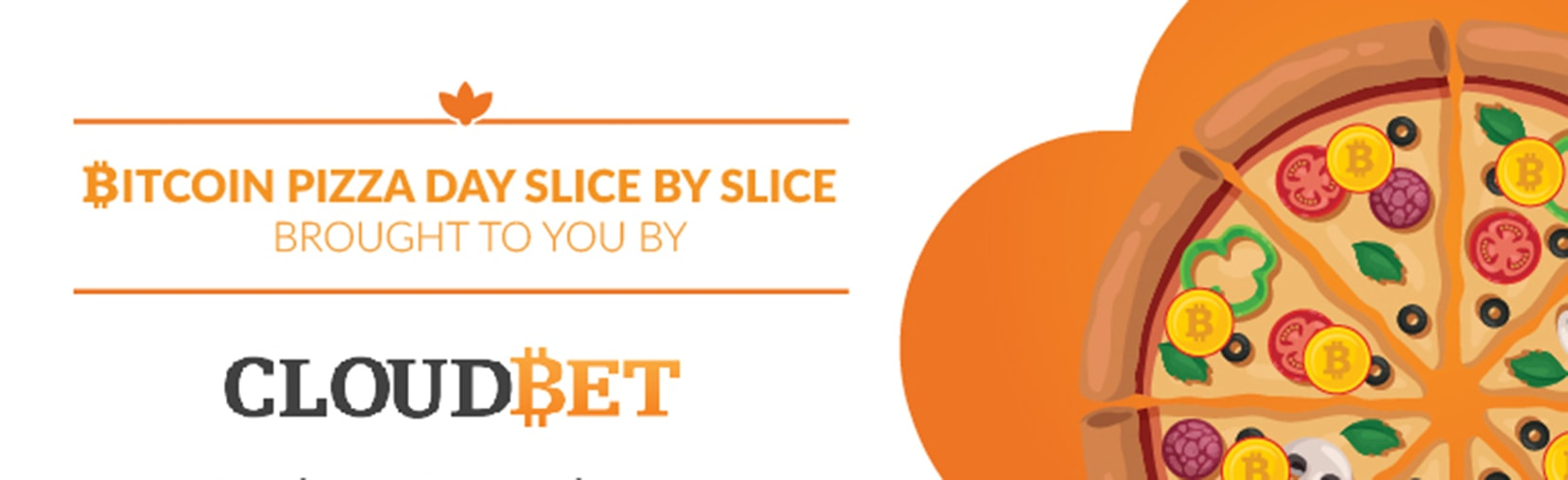 Празднуем Bitcoin Pizza Day вместе с Cloudbet!