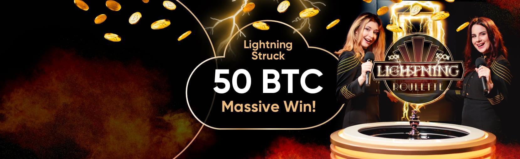 50 BTC Bitcoin Lightning Roulette Win