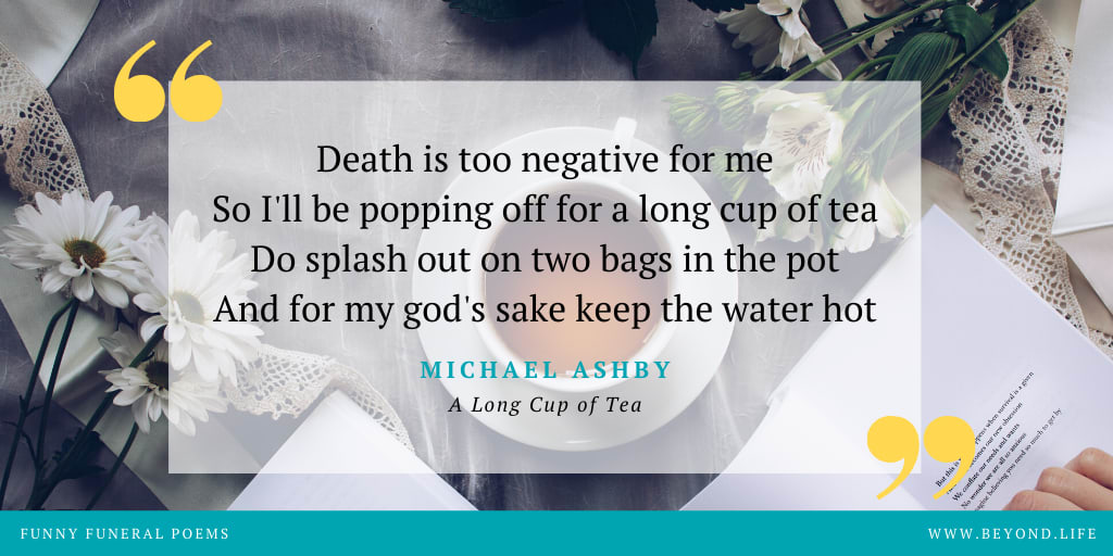 Michael Ashby's A Long Cup of Tea, a funny funeral poem