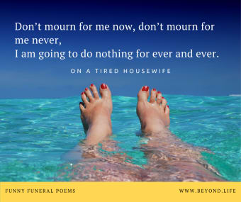 On a Tired Housewife, one of our top 10 funny funeral poems
