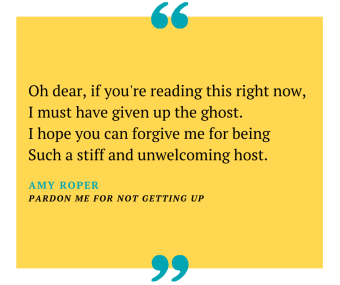 Amy Roper's Pardon Me For Not Getting Up, one of our top 10 funny funeral poems