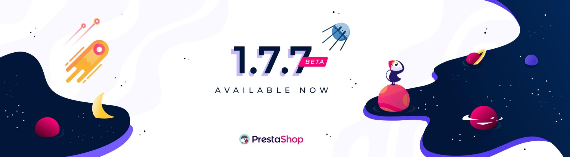 Prestashop 1.7.7 - Nouveautés et améliorations