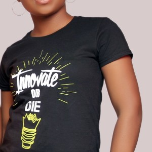 Innovate or Die Female Fashion T-shirt