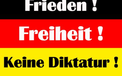 Frieden! Freiheit! Keine Diktatur!