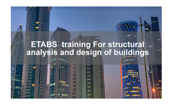 ETABS training For structural analysis and design of buildings in Abuja