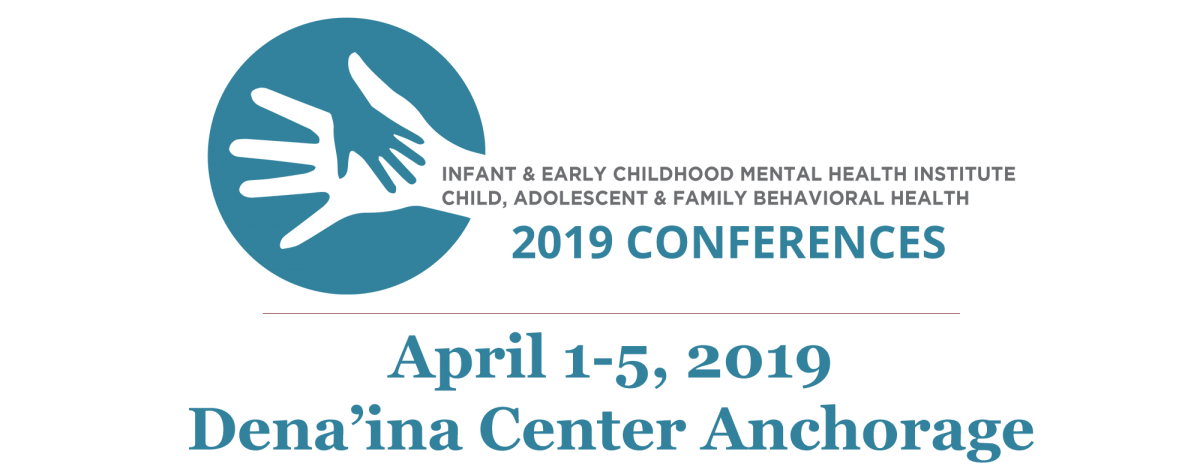 Home | 2019 IECMHI + CAFBHC April 1-5 Joint Conference