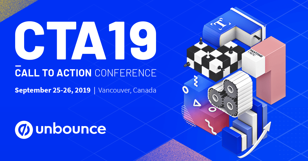 Image result for Unbounce Call to Action Conference 2019