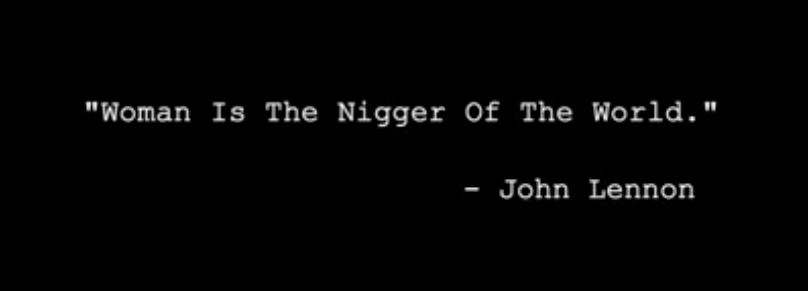 John Lennons Woman Is The Ngger Of The World Forgot About Black