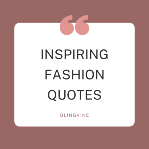80 Fashion Quotes To Live By!