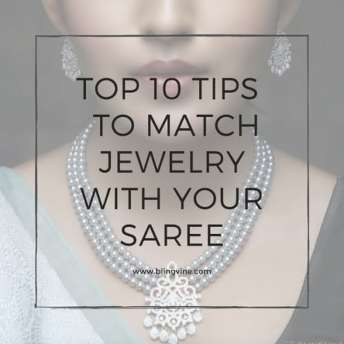 Top Ten Tips to Match Jewellery with Your Saree