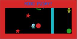 Robo Pushy!