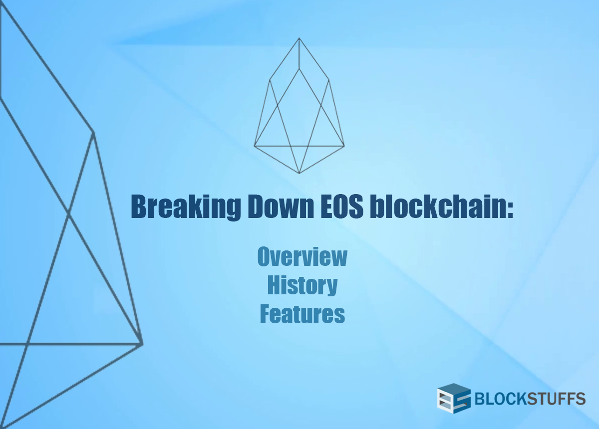 EOS Blockchain  Introduction and Features