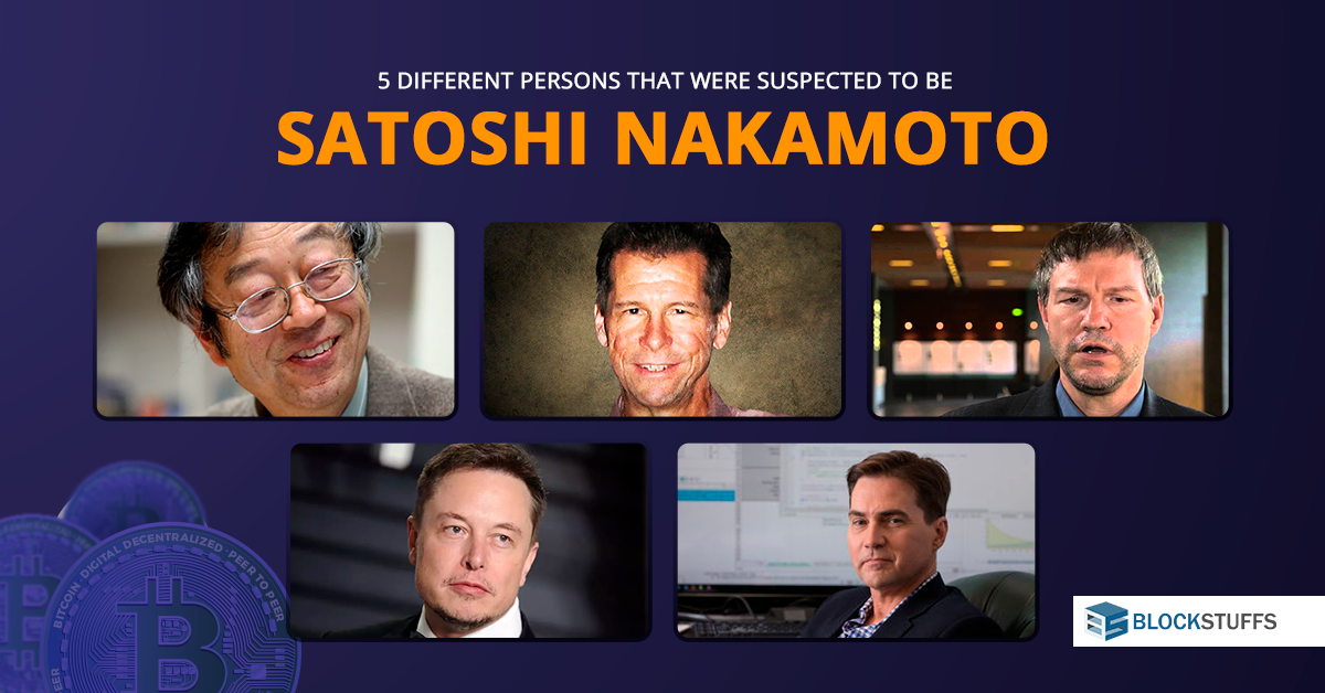 5 different persons that were suspected to be Satoshi Nakamoto