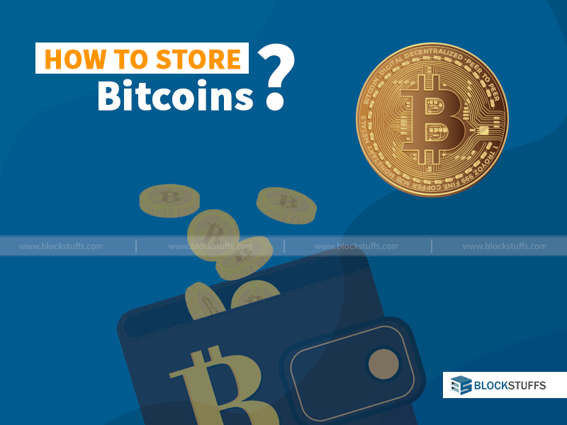 How to store bitcoins?