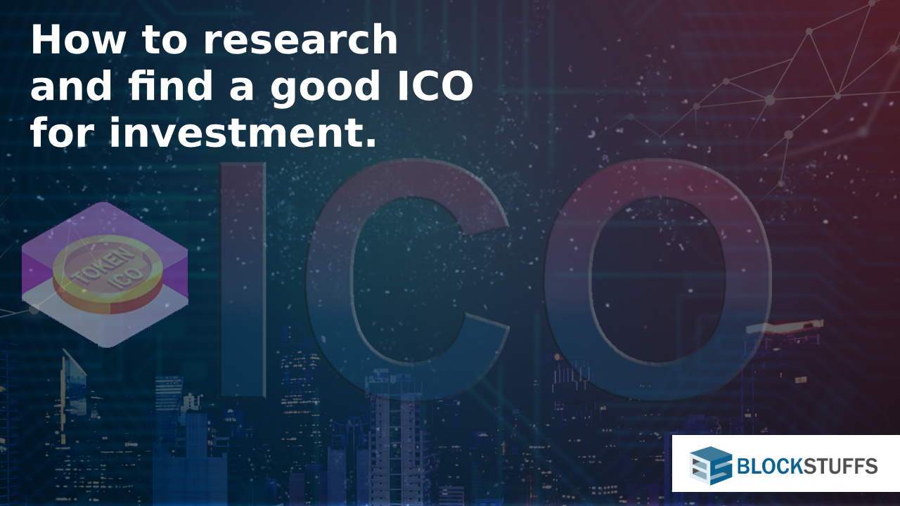 How to find a good ICO for investment?
