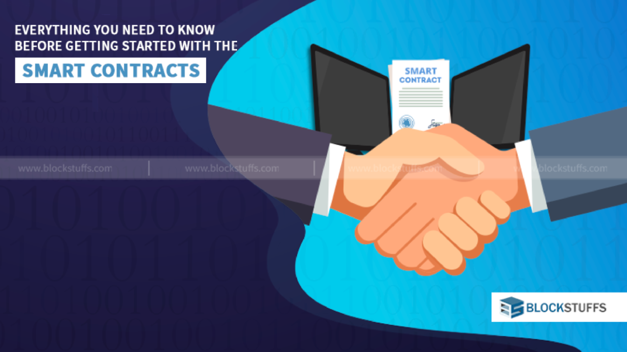 Everything you need to know before getting started with smart Contracts