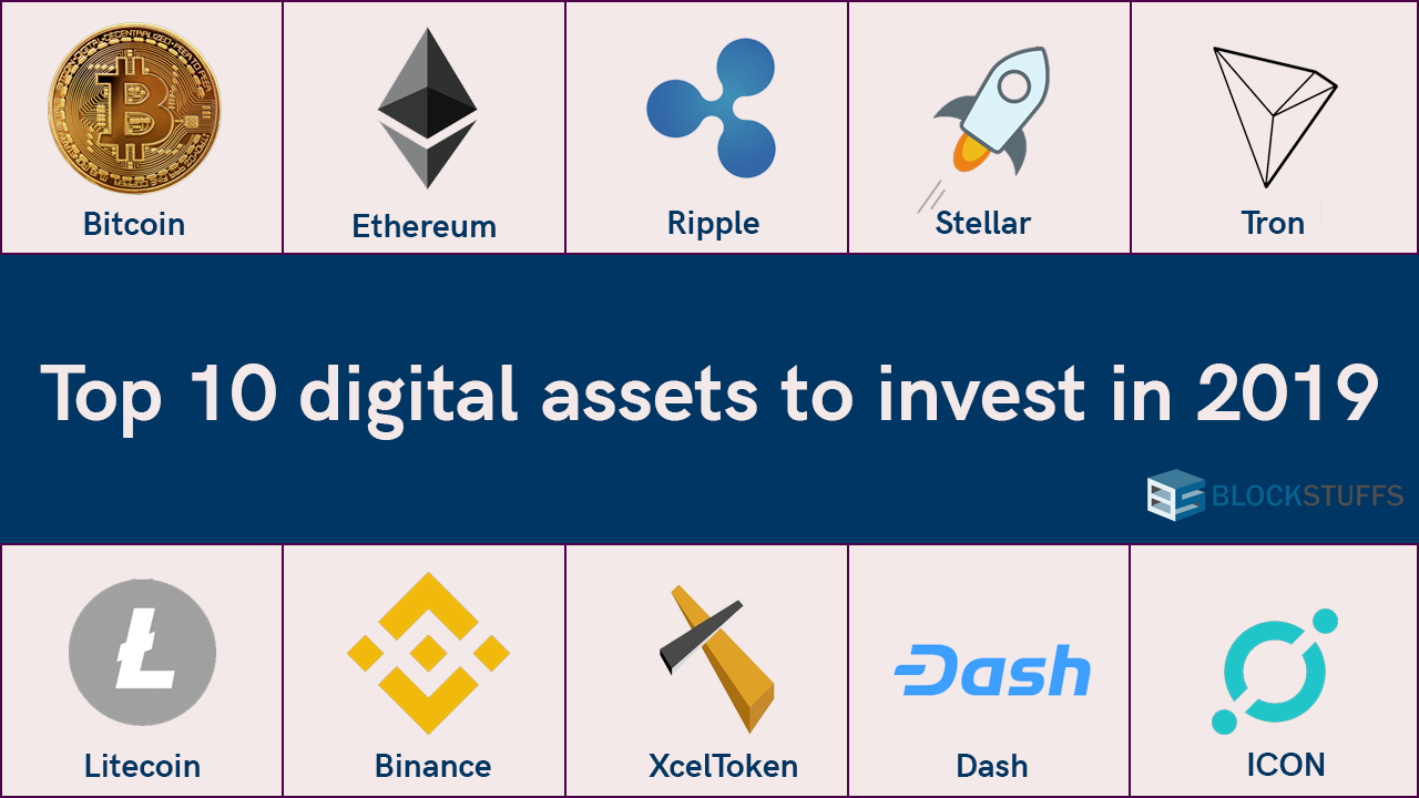 Top 10 digital assets to invest in 2019