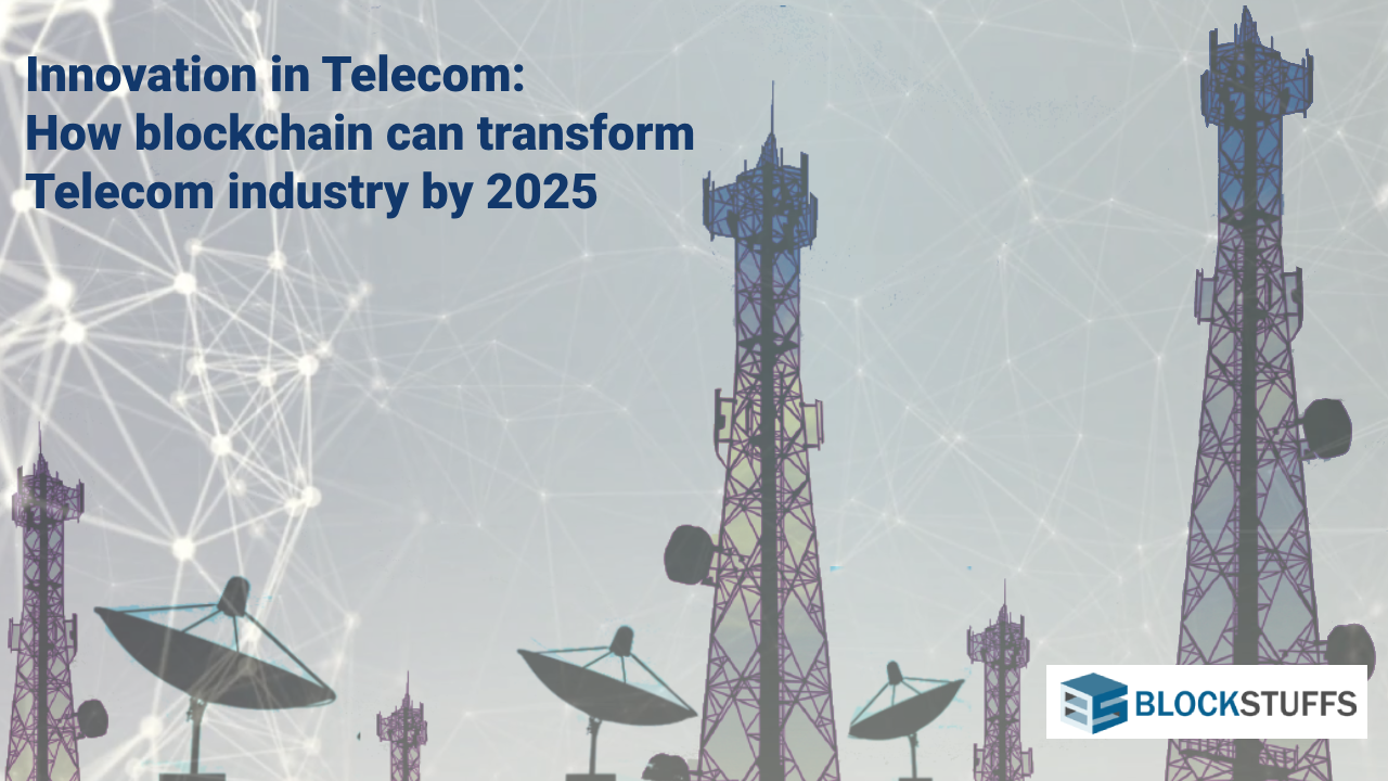 Integration of Blockchain and Telecom sector