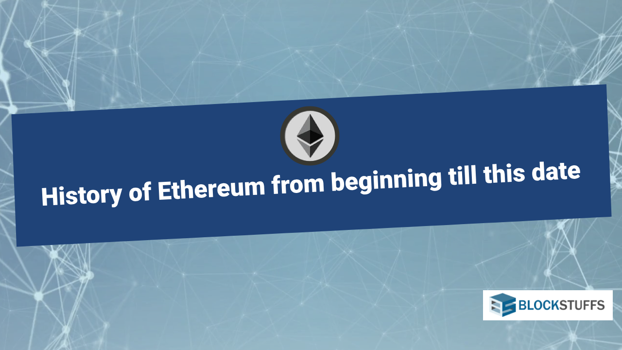 History of Ethereum from beginning