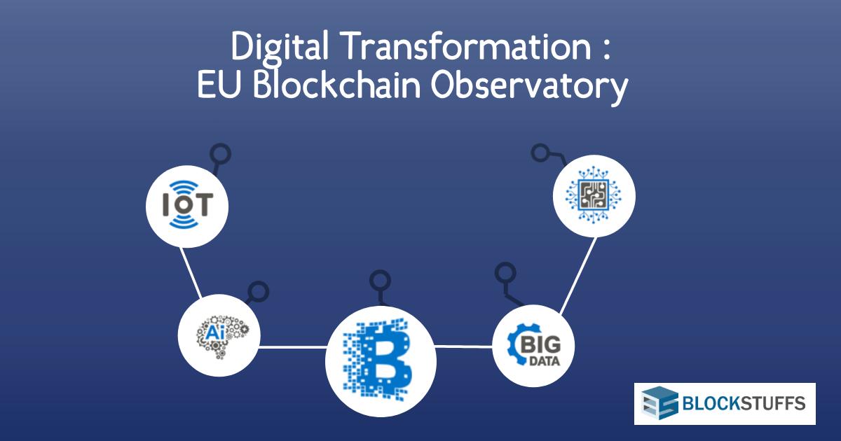 Digital Transformation possible through Blockchain: EU Blockchain Observatory