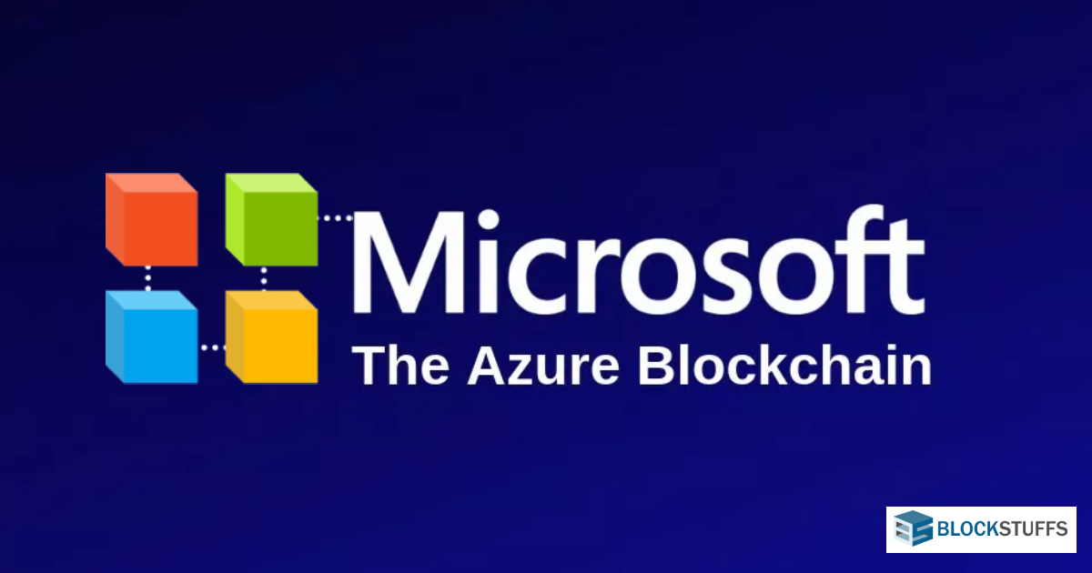 Microsoft launches a fully managed Azure Blockchain Service