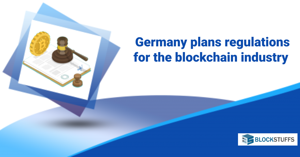 Germany plans regulation for the blockchain industry