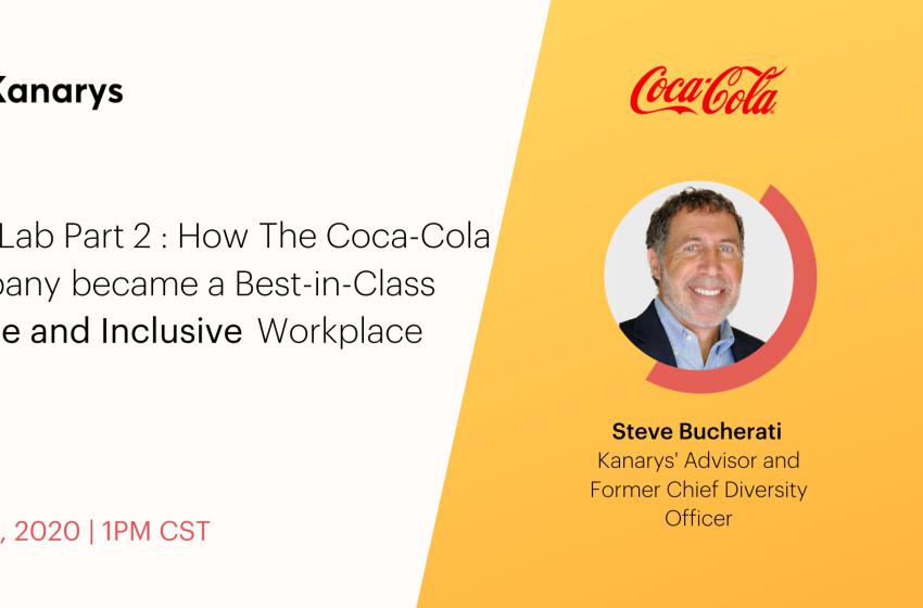 Kanarys Advisor Steve Bucherati on Coca-Cola's Transition to Best-in-Class on Diversity and inclusion