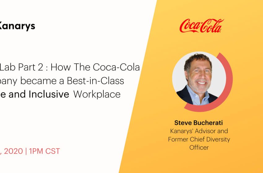 Kanarys Advisor Steve Bucherati on Coca-Cola's Transition to Best-in-Class on Diversity and inclusion