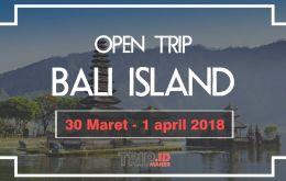 Open trip Bali 30 Maret 2018