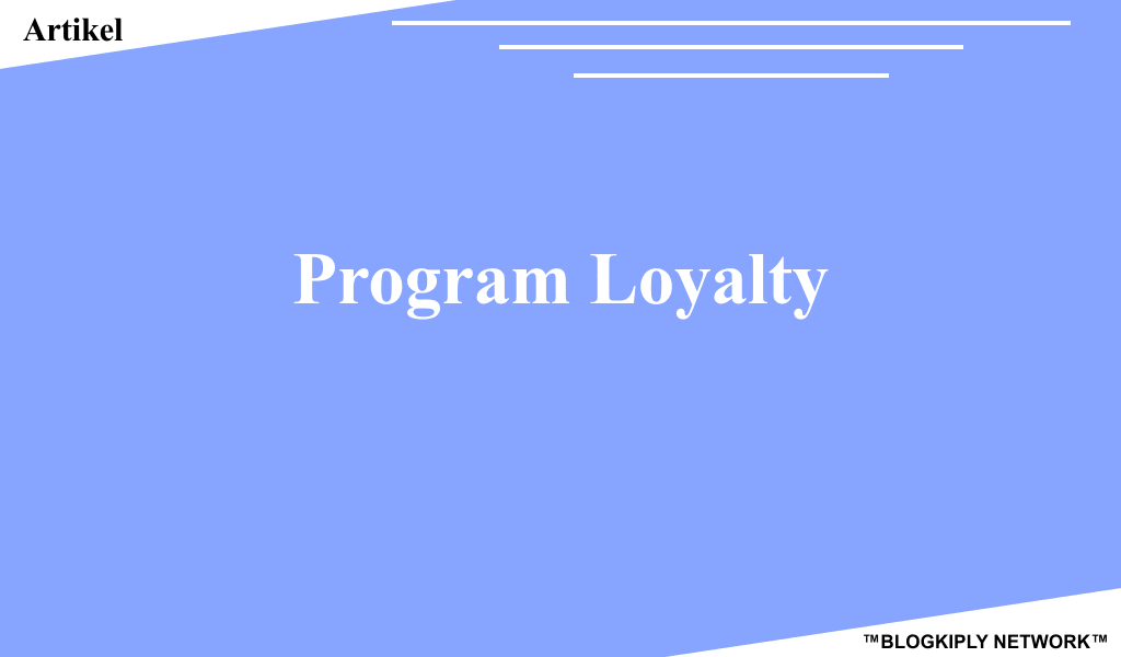 Program Loyalty