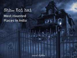 cover for Dare to visit the Most Haunted Places in India