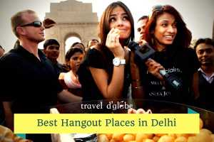 cover for 15 Places to Hangout in Delhi with Friends During Winters