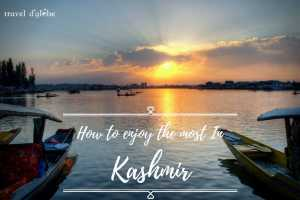 cover for 5 Interesting Things to Do in Kashmir