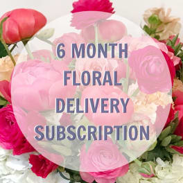 6 Month Floral Delivery Subscription