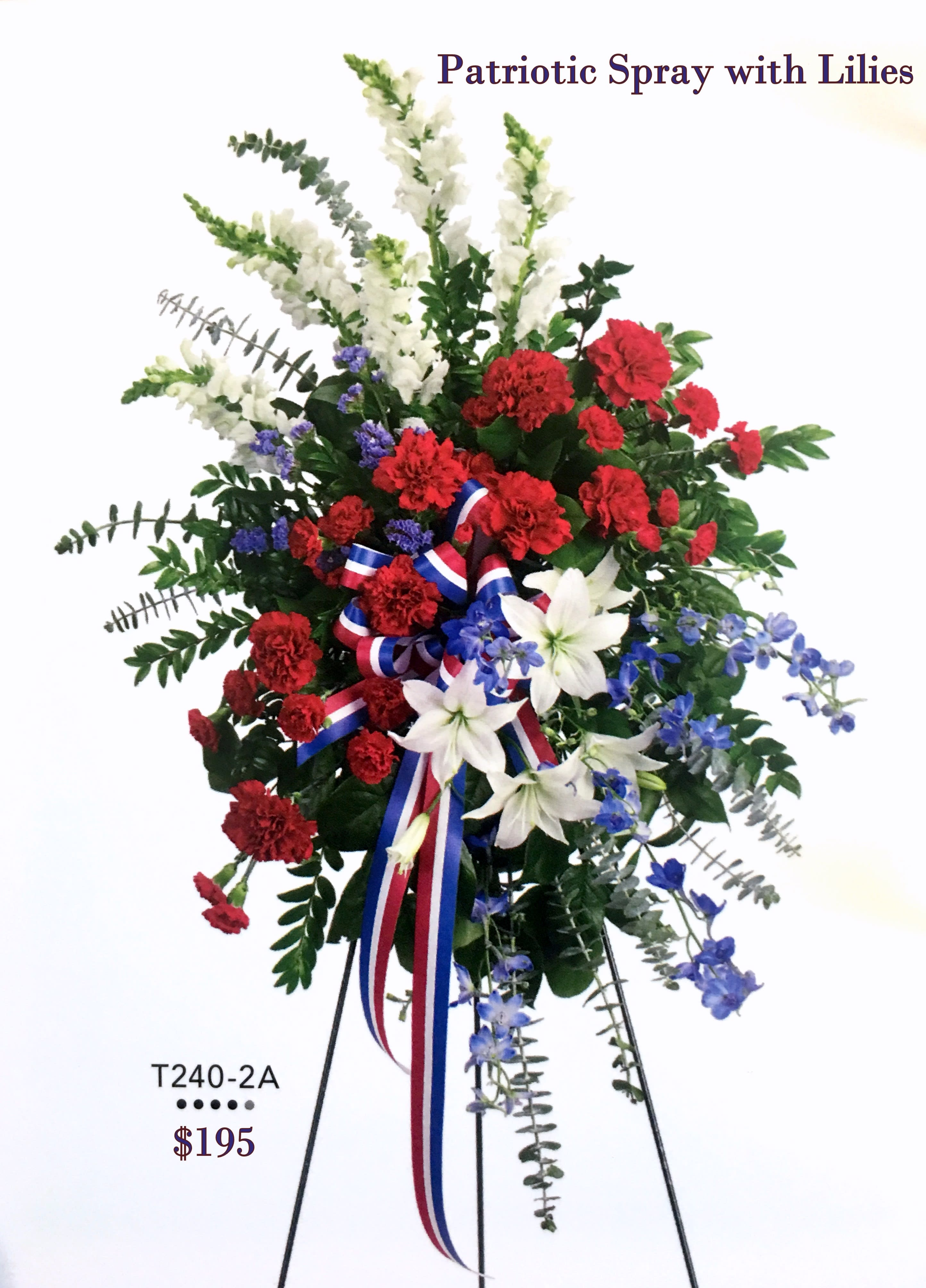 435e47e63b17 Red-White-and Blue Standing Spray with lilies in Chatsworth, CA ...