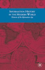 Information History in the Modern World cover
