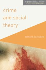 Crime and Social Theory cover