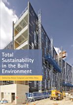 Total Sustainability in the Built Environment cover
