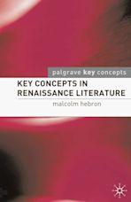 Key Concepts in Renaissance Literature cover