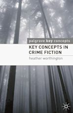 Key Concepts in Crime Fiction cover