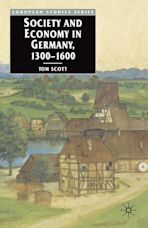 Society and Economy in Germany, 1300-1600 cover