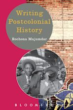 Writing Postcolonial History cover