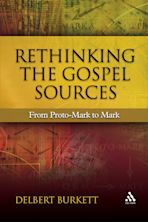 Rethinking the Gospel Sources cover